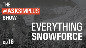 AskSimplus Ep 16: Everything Snowforce