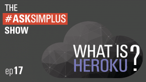#AskSimplus-Ep-17-What-is-Heroku?