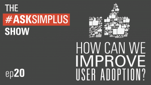 AskSimplus-Ep-20-How-Can-We-Improve-User-Adoption-in-Salesforce