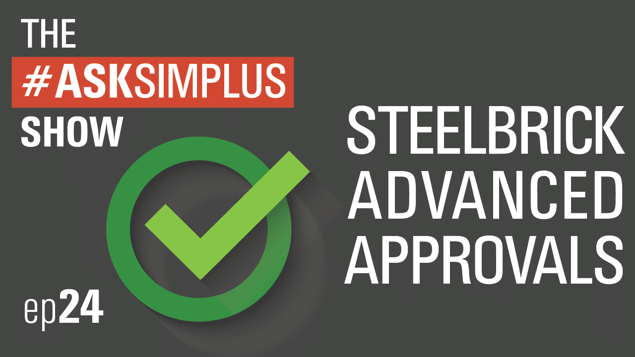 steelbrick advanced approvals
