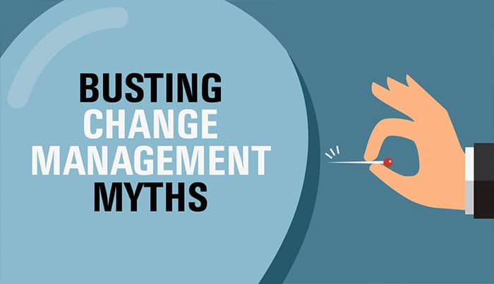 Busting Change Management Myths